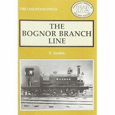 Bognor Branch Line (Locomotion Papers) by Jordan, S. | Paperback Book | 97808536