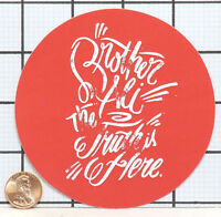 BRAND NEW BROTHER ALI THE TRUTH IS HERE STICKER DECAL