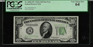 1934A $10 FEDERAL RESERVE NOTE FR2006-B* STAR NOTE  PCGS 64 VERY CH NEW
