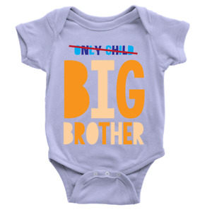Only Child To Big Brother Babygrow New Baby Boy Only Child Body Suit Present