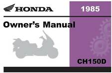 Honda 1985 CH150D Owner Manual 85