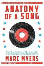 Anatomy of a Song: The Oral History of 45 Iconic Hits That Changed Rock, R&B and