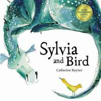 Sylvia and Bird, Raynor, Catherine, New condition, Book