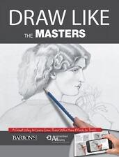 DRAW LIKE THE MASTERS - MARTIN, GABRIEL/ RAMOS, MARICARMEN (EDT)/ CANAL, MARIA F