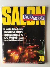 L'AUTOMOBILE N°364 1976 SPECIAL SALON