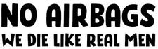 Funny Sticker NO AIR BAGS Caravan Bailey Swift Laptop Car Novelty Vinyl Decal