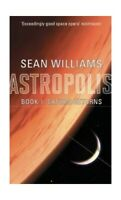 Saturn Returns: Book One of Astropolis by Williams, Sean Paperback Book The Fast