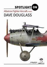 Albatros Fighter Aircraft of WWI (Spotlight on), , Douglass, Dave, Very Good, 20