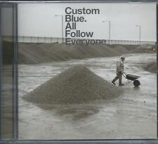 Custom Blue - All Follow Everyone (CD 2002) NEW