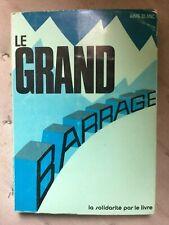 Amié Blanc: Le grand barrage/ La solidarité par le livre, 1972