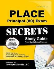 PLACE Principal (80) Exam Secrets Study Guide: PLACE Test Review for the Program