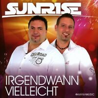 SUNRISE - IRGENDWANN VIELLEICHT   CD NEU