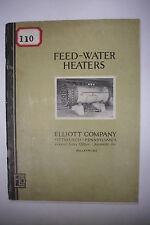 1927 Trade Catalog ELLIOTT COMPANY Pittsburgh Pennsylvania FEED-WATER HEATERS