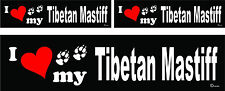 3 I love my Tibetan Mastiff dog bumper vinyl stickers decals 1 large 2 small