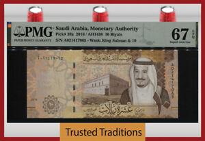 TT PK 39a 2016 SAUDI ARABIA 10 RIYALS KING SALMAN PMG 67 EPQ SUPERB GEM UNC!