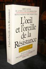 L'Oeil Et L'Oreille  Résistance Action  Rôle Des Agents Des P.T.T. clandestinité