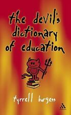 Devil's Dictionary of Education by Burgess, Tyrrell