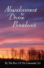 Abandonment to Divine Providence - Complete Version!