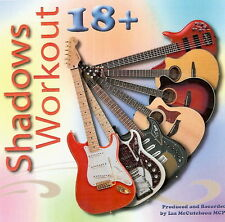 SHADOWS WORKOUT 18+    BACKING TRACK CD BY Ian McCutcheon
