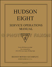 Hudson 8 Service Manual 1930 1931 1932 1933 Eight Repair Shop Book