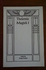 Thelemic Magick I, Edited by Mogg Morgan