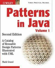 Patterns in Java: A Catalog of Reusable Design Patterns Illustrated with UML:...