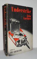 John Gardner / UNDERSTRIKE 1st Edition 1965