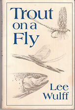 Trout on a Fly by Lee Wulff (Paperback, 1986) - AUST SELLER FAST POST!!!