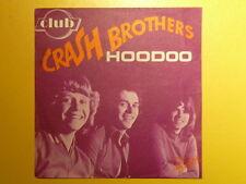 CRASH BROTHERS Hoodoo 4063