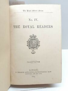 The Royal School Series The Royal Readers N.Iv London T.Nelson & Sons 1895