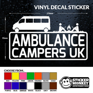 Ambulance Campers UK (FB Group) Vinyl Decal Sticker, Any Colour!