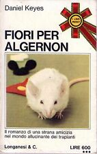 Daniel Keyes - FIORI PER ALGERNON (Ed. 1973)
