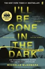 I'll Be Gone in the Dark The #1 New York Times Bestseller 9780571345151