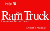 2002 Dodge Ram Turbo Diesel Truck Owners Manual User Guide Reference Book