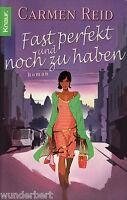 *~ Fast PERFEKT und noch zu HABEN - Carmen REID tb  (2007)