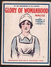 Glory of Womanhood 1917 Harry J Lincoln Sheet Music