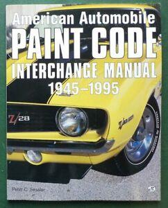 American Automobile Paint Code Interchange Manual 1945-1995