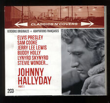 Johnny HALLYDAY  CLASSICS'N COVERS  part.1  PRESLEY / JERRY LEE LEWIS... 2 CD