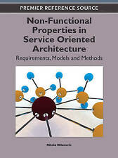 Non-Functional Properties in Service Oriented Architecture: Requirements, Model