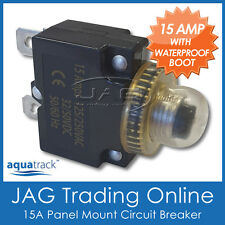 1x 12V~24V 15A PANEL MOUNT CIRCUIT BREAKER 15 AMP & WATERPROOF BOOT-Boat/Caravan