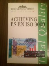 Achieving BS EN ISO9000 - Peter Jackson, David Ashton