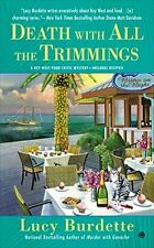 Death with All the Trimmings: A Key West Food Critic Mystery by Lucy Burdette