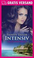 Intensiv | Erotischer Roman von Trinity Taylor | blue panther books