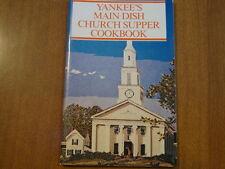 Yankee's Main Dish Church Supper Cookbook