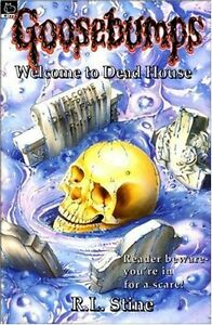 Welcome to Dead House (Goosebumps),R. L. Stine