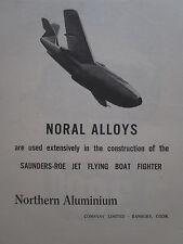 8/1947 PUB NORTHERN ALUMINIUM ALLOY SARO JET FLYING BOAT FIGHTER ORIGINAL AD