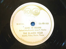 Elastic Four 78 RCA D3-PB 322/326 E+ Cond. Home In Indiana/Just A Dream Of You D