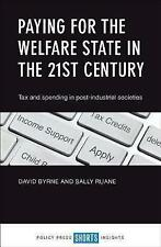 Paying for the welfare state in the 21st century: Tax and spending in...