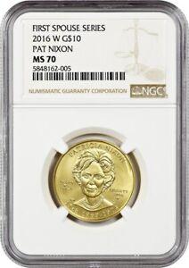 2016-W Patricia Nixon $10 NGC MS70 - First Spouse .999 Gold
