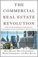 The Commercial Real Estate Revolution: Nine Transforming Keys to Lowering Cos...